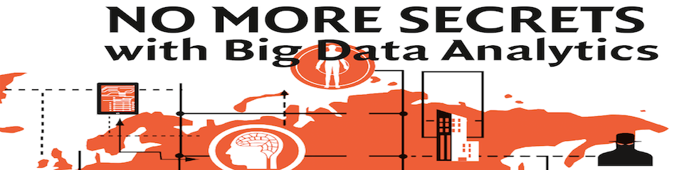 No More Secrets with Big Data Analytics (Download)